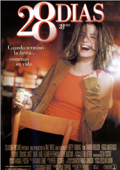 28 días (2000) de Betty Thomas.