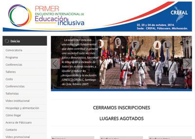 Primer Encuentro Internacional de Educación Inclusiva (www.crefal.edu.mx/educacion inclusiva2014).