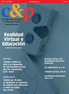 Comunicación y Pedagogía 287-288. Realidad Virtual y Educación