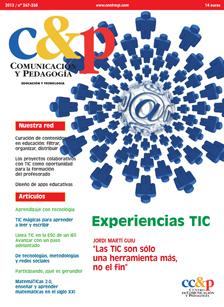 Comunicación y Pedagogía 267-268. Experiencias TIC