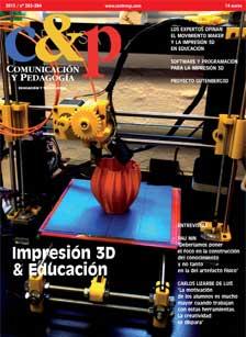 Comunicación y Pedagogía 283-284. Impresión 3D & Educación