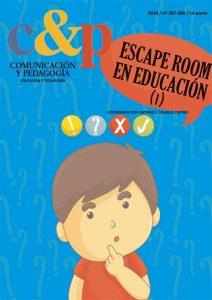 Comunicación y Pedagogía nº 307-308. Escape Room en Educación (I)