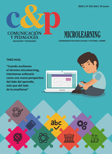 Comunicación y Pedagogía nº 315-316. Microlearning