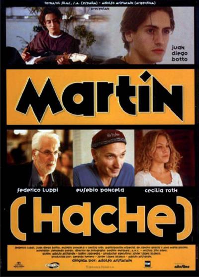 Martin (Hache) (1997) de Adolfo Aristarain.