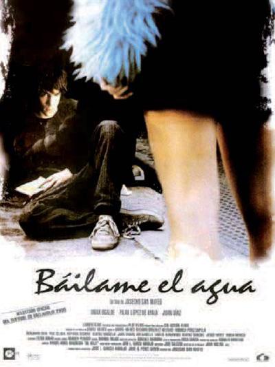 Báilame el agua (2000) de Josecho San Mateo.