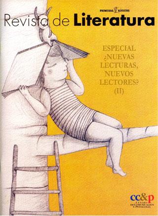 Revista de Literatura Especial ¿Nuevas lecturas, nuevos lectores? (II)
