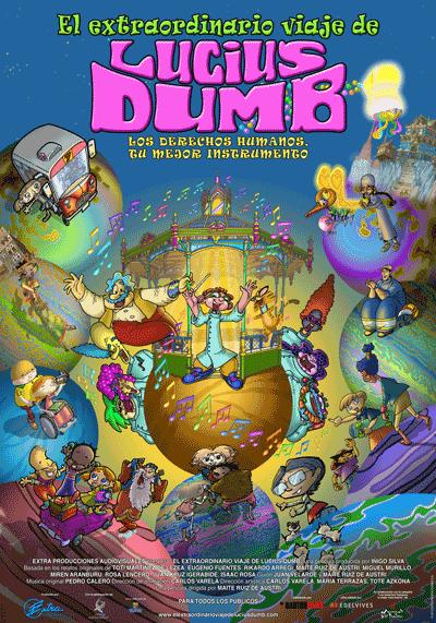 El extraordinario viaje de Lucius Dumb (2013) de Maite Ruiz de Austri.