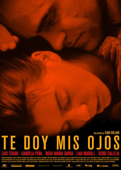 Te doy mis ojos (2003) de Icíar Bollaín.