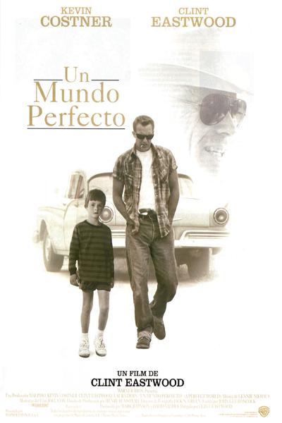 Un mundo perfecto (1993) de Clint Eastwood