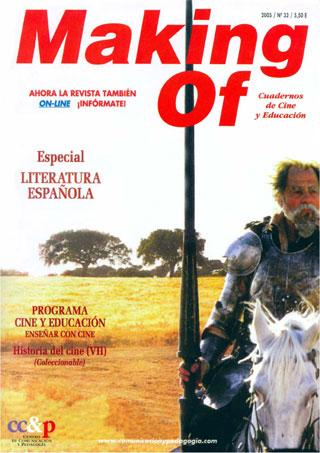 Artículo publicado en el número 33 de la revista Making Of Especial Literatura Española