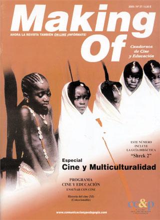 Artículo publicado en el número 37 de la revista Making Of Especial Cine y Multiculturalidad