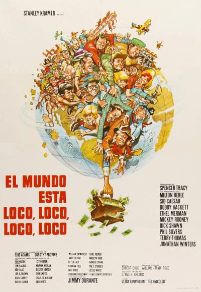 El mundo está loco, loco, loco (1963) de Stanley Kramer.