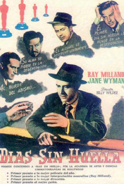 Días sin huella (1945) de Billy Wilder.