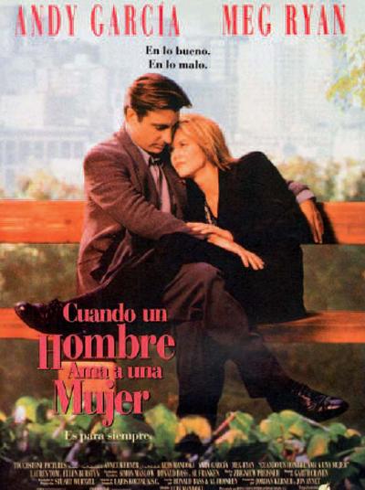 Cuando un hombre ama a una mujer  (1994) de Luis Mandoki.