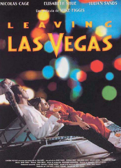 Leaving Las Vegas  (1995) de Mike Figgis.