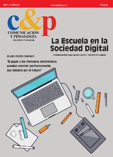 Comunicación y Pedagogía 299-300. La Escuela en la Sociedad Digital.