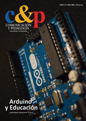 Comunicación y Pedagogía. Especial Arduino y Educación.